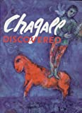 CHAGALL DISCOVERED (From Russian and private collections)