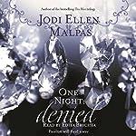 One Night: Denied | Jodi Ellen Malpas