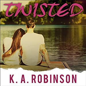 Twisted: Torn, Book 2 | [K. A. Robinson]