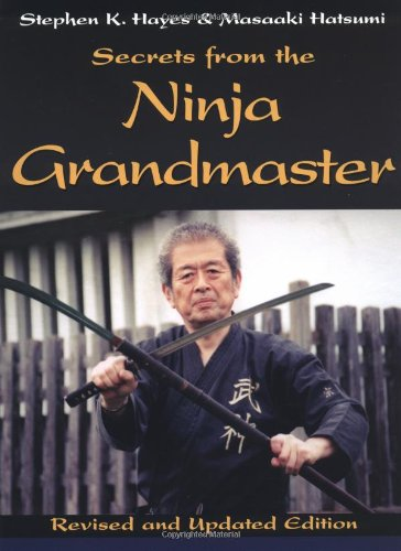 Secrets from the Ninja Grandmaster: Revised and Updated Edition PDF
