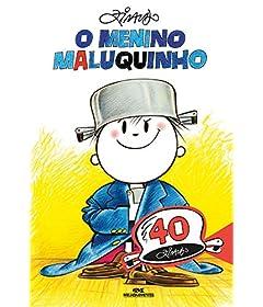 O Menino Maluquinho – 40 Anos