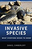 Invasive Species: What Everyone Needs to Know®