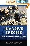 Invasive Species: What Everyone Needs...