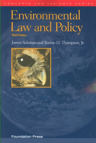 Environmental Law and Policy, 3d (Concepts and Insights)