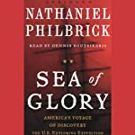 Sea of Glory: America's Voyage of Discovery, The U.S. Exploring Expedition 1838-1842   Nathaniel Philbrick