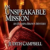 An Unspeakable Mission: An Olympia Brown Mystery, Book 2 | Judith Campbell