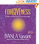 Forgiveness: 21 Days to Forgive Every...
