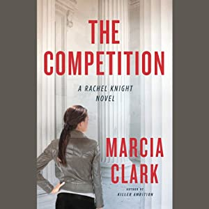 The Competition | [Marcia Clark]