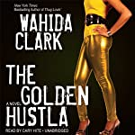 The Golden Hustla | Wahida Clark