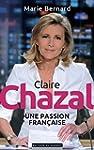 Claire Chazal, une passion fran�aise