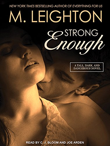 Strong Enough (Tall, Dark and Dangerous)