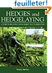 Hedges And Hedgelaying: A Guide to Pl...