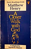 Closer Walk with God (0551014555) by Manser, Martin H.