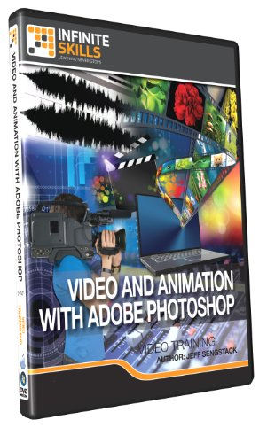 Infiniteskills -Creating and Editing Video and Animation In Adobe Photoshop - Training DVD (PC/Mac)
