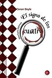 Image of El signo de los cuatro (Biblioteca Arthur Conan Doyle) (Volume 3) (Spanish Edition)