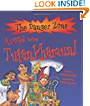 Avoid Being Tutankhamun! (Danger Zone)