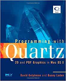 Programming with Quartz: 2D and PDF Graphics in Mac OS X ...