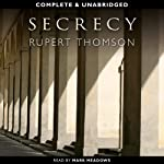 Secrecy | Rupert Thomson