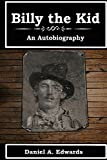 Billy The Kid, An Autobiography