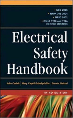Electrical Safety Handbook - McGraw-Hill Professional - MG-0071457720 - ISBN: 0071457720 - ISBN-13: 9780071457729