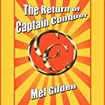 The Return of Captain Conquer | Mel Gilden