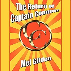 The Return of Captain Conquer Audiobook