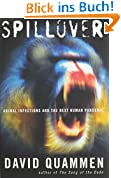 The Spillover: Animal Infections and the Next Human Pandemic