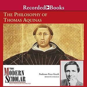 The Modern Scholar - The Philosophy of Thomas Aquinas - Peter Kreeft