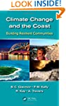Climate Change and the Coast: Buildin...