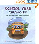 School Year Chronicles: The Best of I...