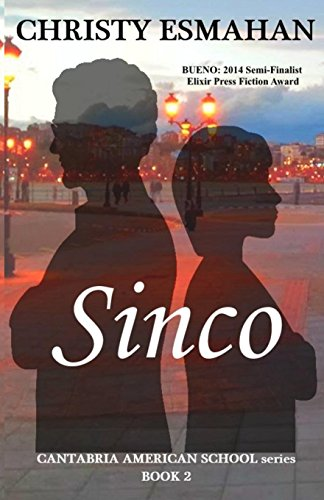 Sinco: 1 (Cantabria American School Series Book 2)