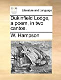 img - for Dukinfield Lodge, a poem, in two cantos. book / textbook / text book