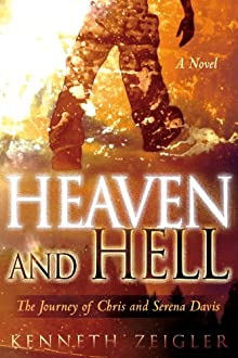 Heaven And Hell: A Journey Of Chris And Serena Davis (Tears Of Heaven)