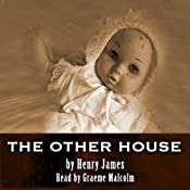 The Other House | [Henry James]