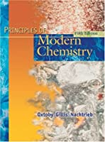 Principles of Modern Chemistry by Oxtoby
