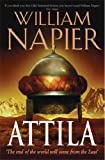 William Napier ATTILA: The end of the world will come from the East