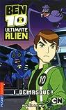 Ben 10 Ultimate Alien, Tome 1 : D�masqu� ! par Lecoeur
