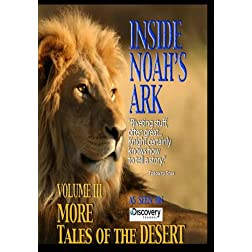 Inside Noah's Ark: More Tales of the Desert (Amazon.com Exclusive)