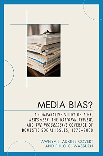 media-bias-a-comparative-study-of-time-newsweek-the-national-review-and-the-progressive-1975-2000-by