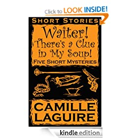 Waiter, There's a Clue In My Soup! Five Mystery Stories
