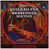 LIVE AT THE CAROUSEL BALLROOM 1968 Quicksilver Messenger Service