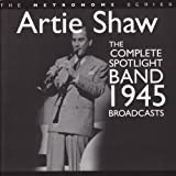 The Complete Spotlight Band 1945 Broadcasts