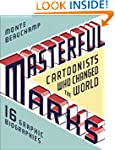Masterful Marks: Cartoonists Who Chan...