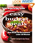 Easy Budget Meals: Perfect Recipes Fo...