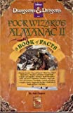 Poor Wizard's Almanac & Book of Facts II (Dungeons & Dragons Challenger Series) (1560766840) by Ann Dupuis
