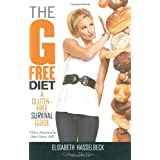 The G-Free Diet: A Gluten-Free Survival Guide ~ Elisabeth Hasselbeck