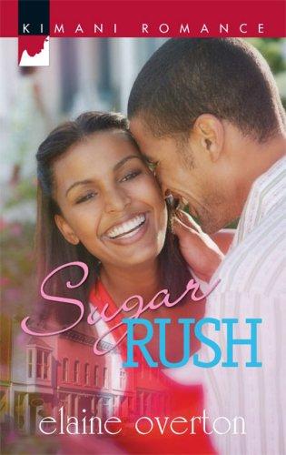 Image of Sugar Rush (Kimani Romance)