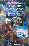 img - for El oceano y sus recursos, VIII. El aprovechamiento de los recursos del mar (La Ciencia Para Todos) (Spanish Edition) by Cifuentes Lemus (2003-01-01) book / textbook / text book