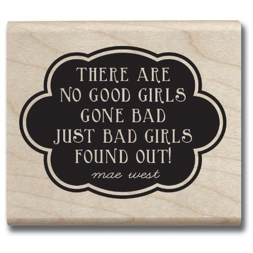 Hampton Art Laugh Out Loud Rubber Stamps, Good Girls Gone Bad