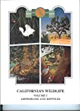 img - for California's Wildlife, Volume I. Amphibians and Reptiles. California Statewide Wildlife Habitat Relationships System book / textbook / text book